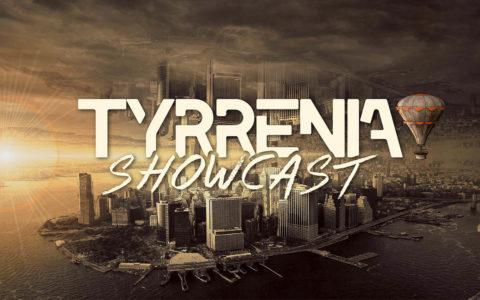 Tyrrenia Showcast #001
